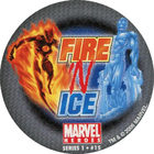 Pog n°15 - Fire 'N Ice - Marvel Heroes - Global Pog Association (GPA)