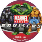 Pog n°21 - Bruisers - Marvel Heroes - Global Pog Association (GPA)