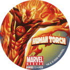 Pog n°23 - Human Torch - Marvel Heroes - Global Pog Association (GPA)