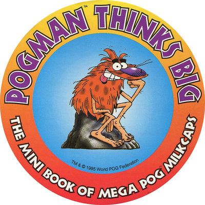 Pog n° - Pogman Thinks Big - World Pog Federation (WPF)