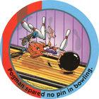 Pog n°6 - Bowling - Pogman Thinks Big - World Pog Federation (WPF)