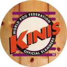 Pog n°67 - Kinis - Series 1 - World Pog Federation (WPF)