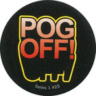 Pog n°25 - POG OFF - Series #1 - Global Pog Association (GPA)