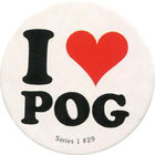 Pog n°29 - I Love POG - Series #1 - Global Pog Association (GPA)